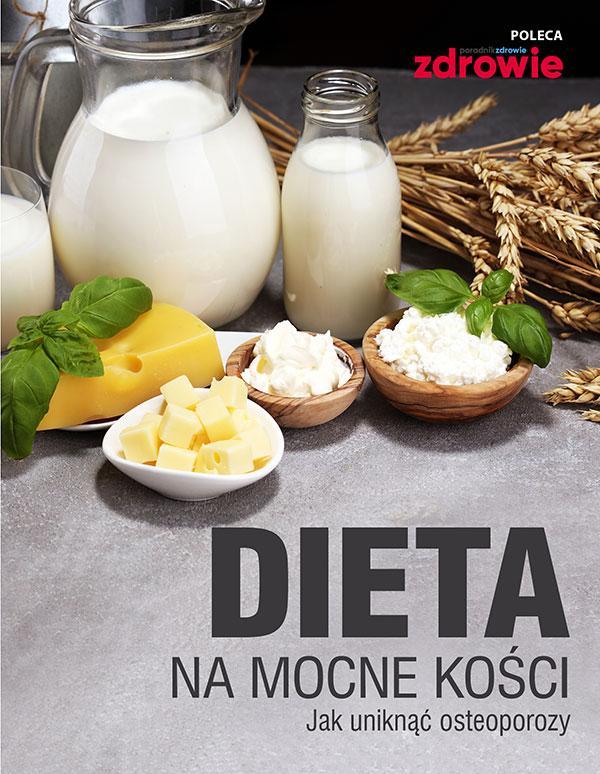 Dieta na mocne kości