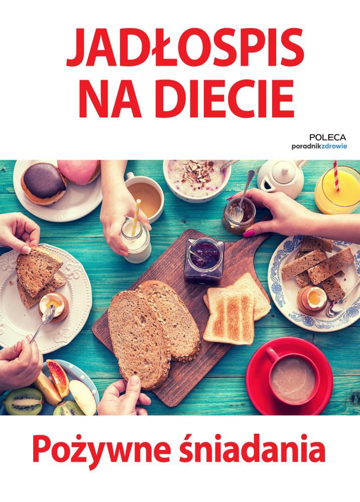 Jadłospis na diecie. Pożywne śniadania