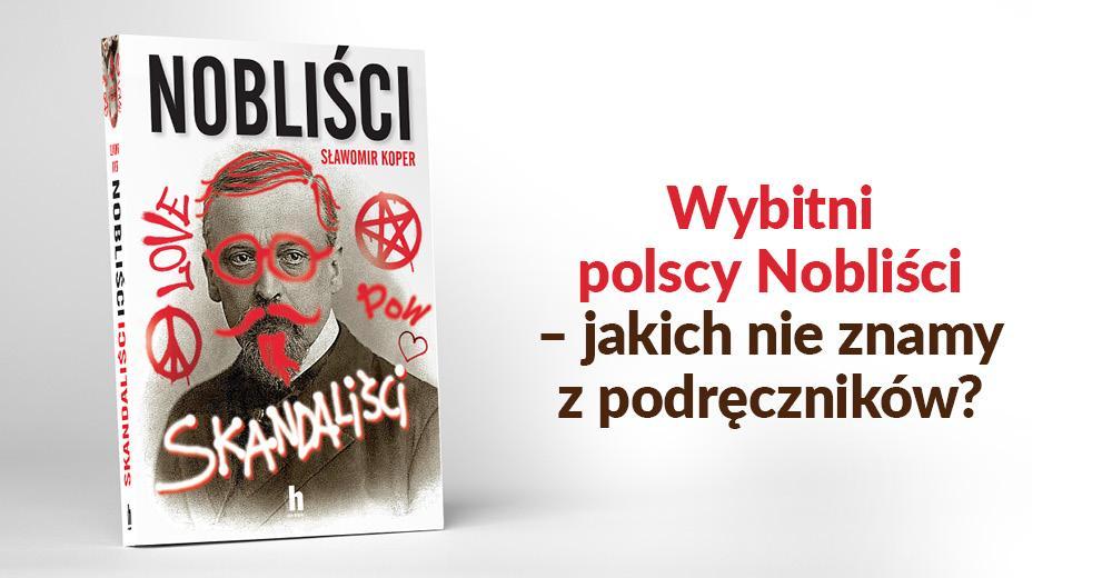 Skandaliści Nobliści. Sławomir Koper